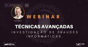 Webinar: Técnicas avançadas de fraudes informáticas.