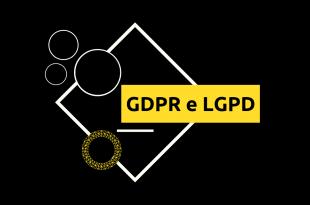 GDPR e LGPD