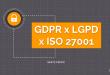White Paper GDPR x LGPD x ISO27001